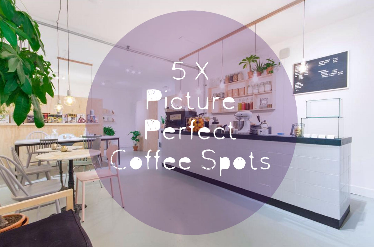 best coffee spots - stijlmeisje