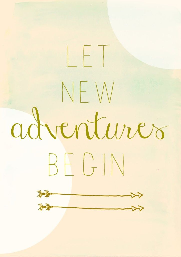 Let new adventures begin - Stijlmeisje